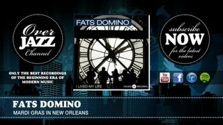 Fats Domino - Mardi Gras In New Orleans (1953)