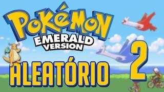 Pokémon Emerald Aleatório #2 - MEU POKÉMON FAVORITO!