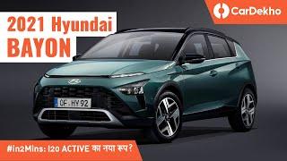 Hyundai Bayon 2021: India Launch? ये हाथ नहीं आएगी!