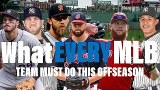 What EVERY MLB Team HAS TO DO THIS OFFSEASON! 2018-2019 Edition