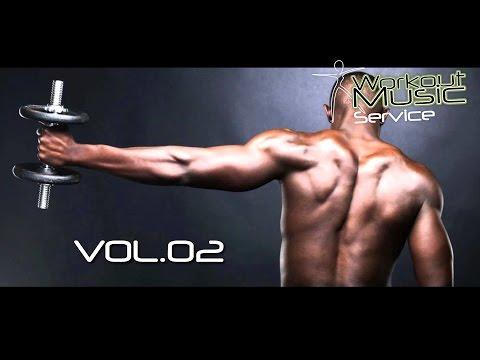 Workout Music Motivation Vol 02
