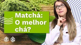 Matchá Para Que Serve? 6 Benefícios, A Diferença Com Chá Verde E Como Consumir!