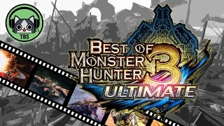Most Epic Monster Hunter 3 Ultimate Moments︱2013 - 2014