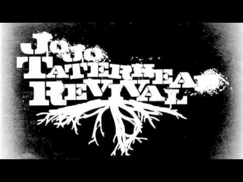 Leave Today by Jojo Taterhead Revival