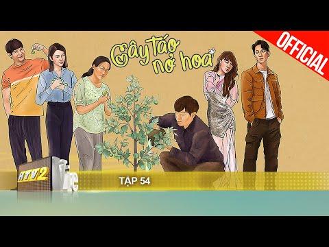 Cây Táo Nở Hoa - Tập 54   Phim gia đình Việt 2021