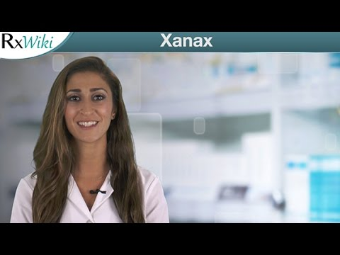 Video Xanax For the Treatment of Anxiety and Panic Disorder - Overview