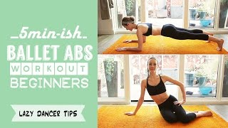 5 min-ish - Ballet Abs Workout - for beginners by Lazy Dancer Tips