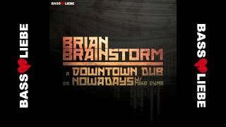 [BL041] Brian Brainstorm - Downtown Dub