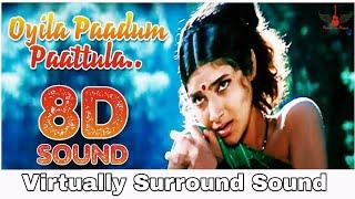 Oyila Paadum Paatula | 8D Audio Song | Seevalaperi Pandi | Tamil 8D Songs