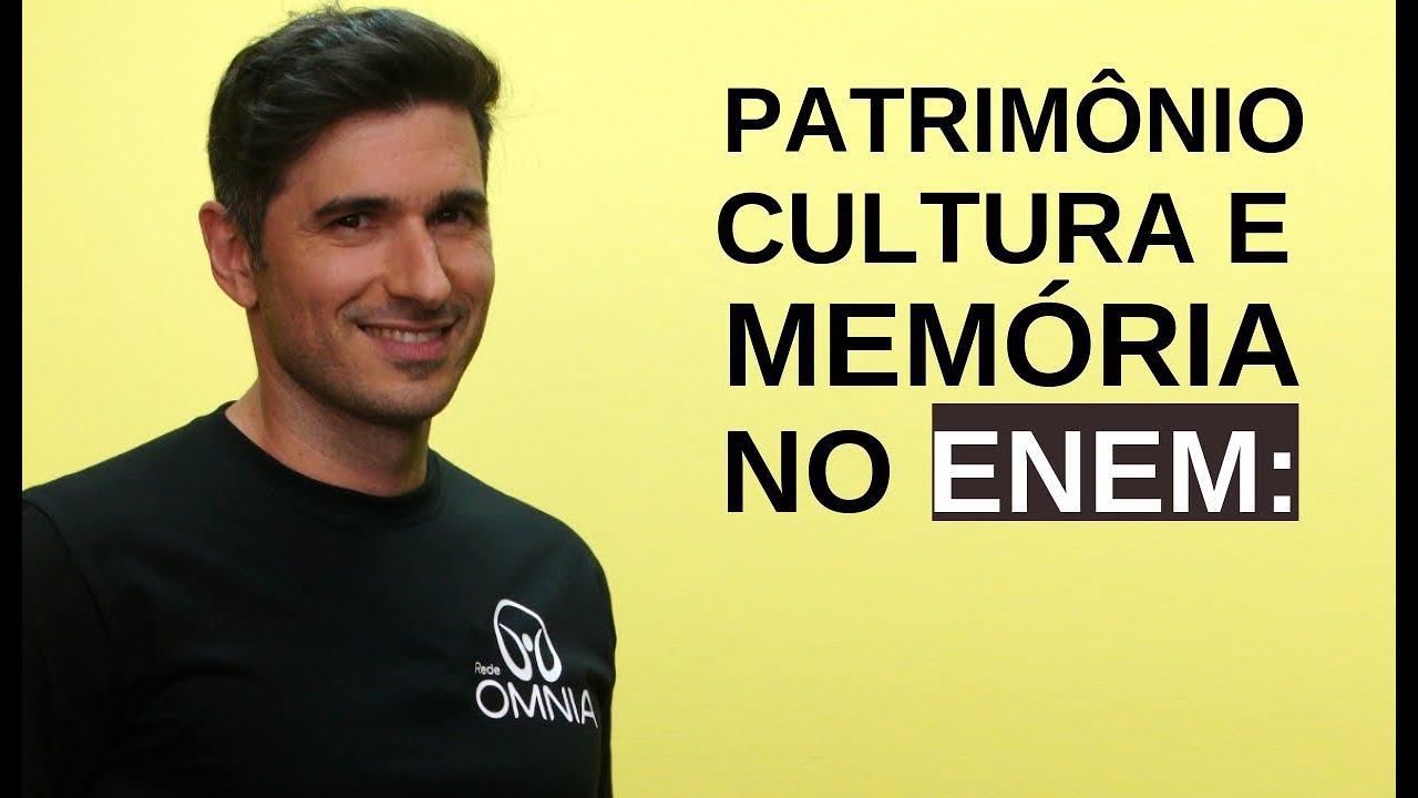 Patrimônio, Cultura e Memória no Enem