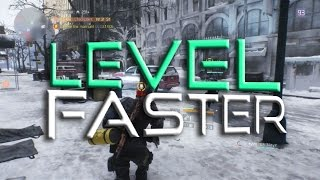 How To Level Up Fast - The Division - New Player Guides