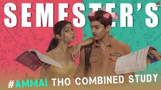 semester || Ammai tho Combined Study || Tej India