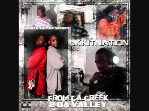 Ukkitnation ft Dooby LoC -I can fucc if i want to