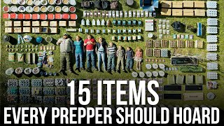 15 Items Every Prepper Should Hoard