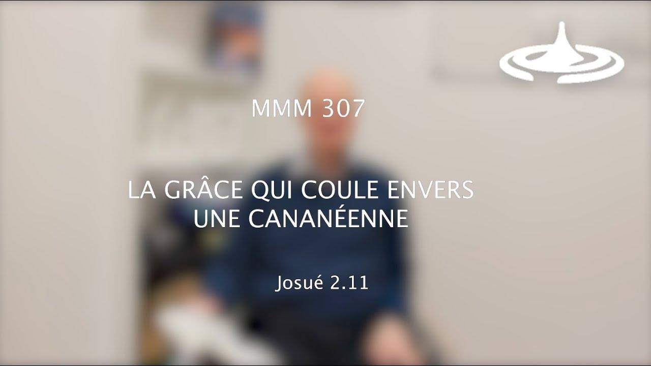 La grâce qui coule envers une Cananéenne (Js 2.11)