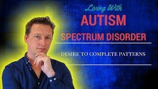 Living With Autism: Finishing Patterns