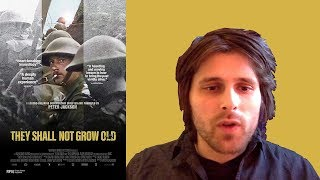 THEY SHALL NOT GROW OLD (2018) MOVIE REVIEW