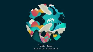 Polvo Disco - Nostalgia Oceanía (Full Album)
