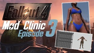 FALLOUT 4 Mod Clinic #3 : BodySlide & CBBE