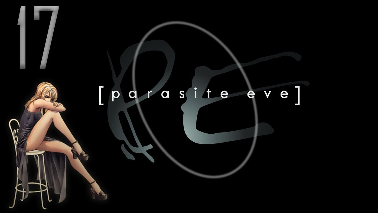 Parasite Eve – Part 17: Das Finale