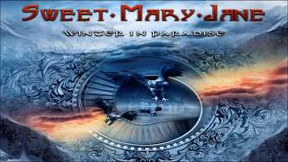 SWEET MARY JANE -  Winter In Paradise (2017) - Track 08: Surrender