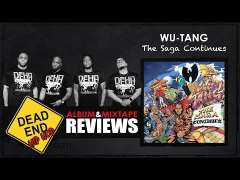 Wu-Tang – The Saga Continues Album Review | DEHH