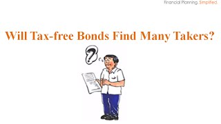 Will Tax-free Bonds Find Many Takers?