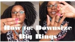 How To || Downsize Big Rings! (*NO* TAPE included)