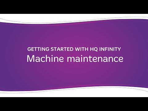HQ Infinity - Maintaining Your Machine