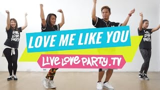 Love Me Like You By Little Mix | Zumba® | Live Love Party