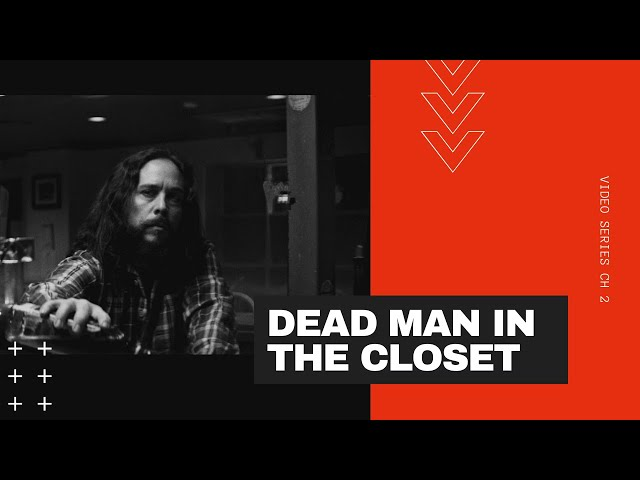 BEN LORENTZEN – DEAD MAN IN THE CLOSET