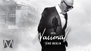 Dino Merlin - Hotel Nacional (Official Audio)