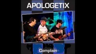 Apologetix Complain