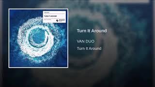 VAN DUO - Turn It Around