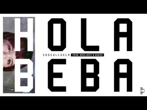 Hola Beba (Audio) - Cosculluela (Video)