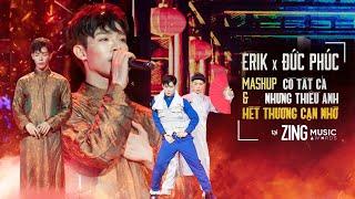 ERIK x ĐỨC PHÚC - 'Có Tất Cả Nhưng Thiếu Anh' & 'Hết Thương Cạn Nhớ' Tại Zing Music Awards 2019