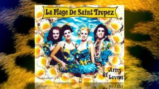 Army Of Lovers  -  La Plage De Saint Tropez (Cancanpourbonbondepapa Mix)