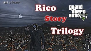Speaker Knockerz   Rico Story Trilogy |All 3 Parts| (GTA5)