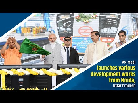 PM Modi launches various development works from Noida, Uttar Pradesh