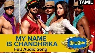 My Name Is Chandhrika - Full Audio Song - Narathan