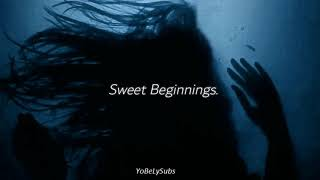 Sweet Beginnings -Bebe Rexha /Subtitulado