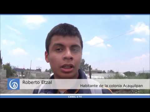 Vecinos denuncian falta de servicios básicos en la colonia Acaquilpan de Los Reyes