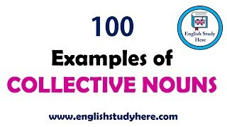 100 Examples of Collective Nouns | Most Important Collective Nouns List in English
