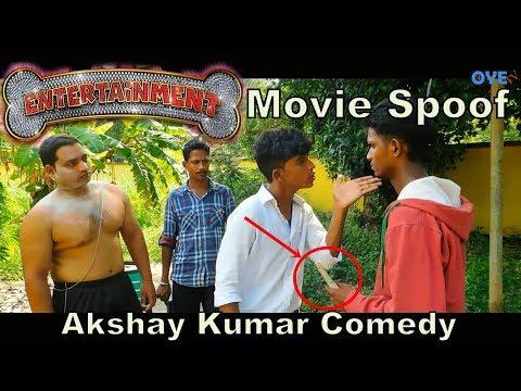 Entertainment Movie Spoof | Akshay Kumar Comedy | OYE TV