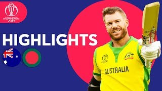 700+ Runs In High Scorer! | Australia vs Bangladesh | ICC Cricket World Cup 2019 - Match Highlights