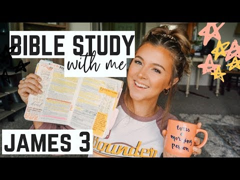 BIBLE STUDY WITH ME…James 3 #faithfriday