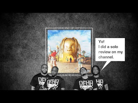 Travis Scott – ASTROWORLD Album Review | DEHH