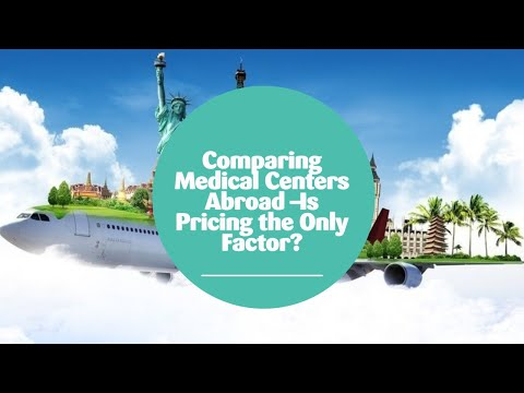 Comparing-Medical-Centers-Abroad-Is-Pricing-the-Only-Factor