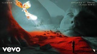 ILLENIUM - Crashing (KLOUD Remix / Audio) ft. Bahari
