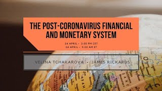 The Post-Coronavirus Financial and Monetary System